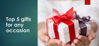 Top 5 gifts for any occasion